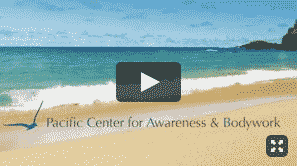Pacific Center for Awareness and Bodywork Video